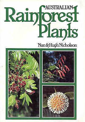 Australian Rainforest Plants: in the Forest & in the Garden: Vol I by Nan Nichol
