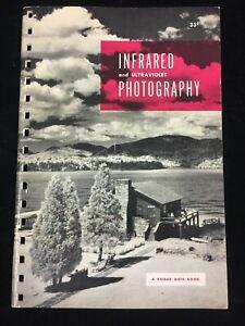 1951-KODAK-INFRARED-amp-ULTRAVIOLET-PHOTOGRAPHY-KODAK-DATA-BOOK-4TH-EDITION