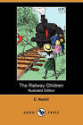 The Railway Children (Illustrated Edition) (Dodo Press) by E Nesbit (Paperback / softback, 2008)