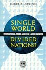 Single World, Divided Nations?: International Trade and the OECD Labor Markets by Robert Z. Lawrence (Paperback, 1996)