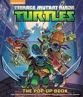 Teenage Mutant Ninja Turtles The Pop-up Book by Brian J Bromberg 9781608878826