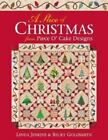 A Slice of Christmas from Piece O'Cake Designs by Linda Jenkins and Becky Goldsmith (2003, Paperback)
