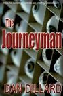 The Journeyman by Dan Dillard (Paperback / softback, 2015)