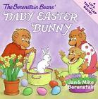 Berenstain Bears: The Berenstain Bears' Baby Easter Bunny by Jan Berenstain and Mike Berenstain (2008, Paperback)