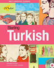 Starting Turkish by Orhan B. Dogan (Paperback, 2007)