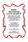 The Senior Gourmet: 200 Easy to Make Recipes for the Senior Who Wants to Prepare Fresh and Healthy Meals by Albert Herbert (Paperback / softback, 2006)