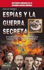 Espias y La Guerra Secreta by Jose Luis Caballero (Paperback / softback, 2015)