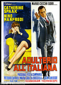 ADULTERIO ALL'ITALIANA MANIFESTO CINEMA SPAAK MANFREDI ITA 1966 MOVIE POSTER 4F