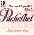 Complete Organ Works 6 by Pachelbel CD 053479318923