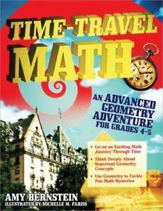 Time-Travel-Math-An-Advanced-Geometry-Adventure-By-Amy-Bernstein