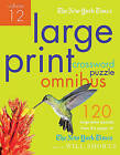 The New York Times Large-Print Crossword Puzzle Omnibus Volume 12: 120 Large-Print Easy to Hard Puzzles from the Pages of the New York Times by New York Times (Paperback / softback, 2011)