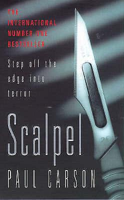 """AS NEW"" Scalpel, Carson, Paul, Book"