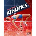 The Science Behind Athletics Lisa J. Amstutz Raintree Hardback 9781474711418
