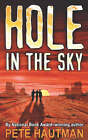 Hole in the Sky by Pete Hautman (Paperback, 2007)