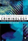 The Sage Dictionary of Criminology by SAGE Publications Ltd (Hardback, 2012)