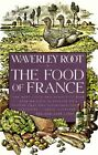 Food of France by W Root (Paperback)