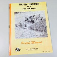 Massey Ferguson No 51 Pull Type Mower Owners Operators Manual Sickle Bar Hay