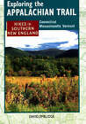 Hikes in Southern New England: Connecticut, Massachusetts, Vermont by David Emblidge (Paperback, 1998)