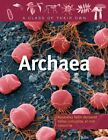 Archaea: Salt-Lovers, Methane-Makers, Thermophiles, and Other Archaeans by David M Barker (Paperback / softback, 2010)