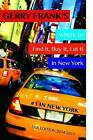 Gerry Frank's Where to Find It, Buy It, Eat It in New York by Gerry W Frank (Paperback / softback, 2015)