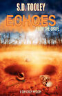 Echoes from the Grave by S. D. Tooley (Paperback, 2007)