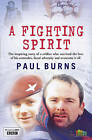 A Fighting Spirit by Paul Burns (Paperback, 2010)