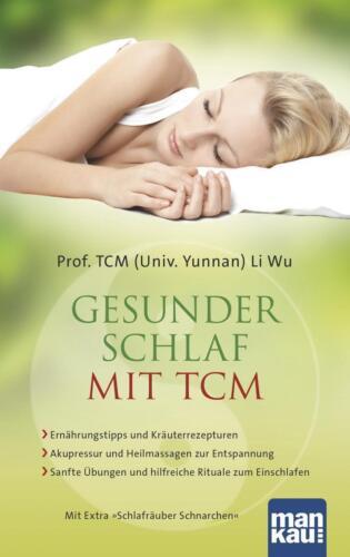 1 von 1 - Gesunder Schlaf mit TCM von Li Wu (2015, Taschenbuch)