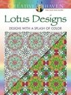 Creative Haven Lotus: Designs with a Splash of Color by Alberta Hutchinson (Paperback, 2016)