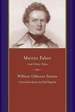 Martin Faber and Other Stories : Critical Introduction by Todd Hagstette by...