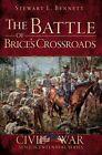 The Battle of Brice's Crossroads by Stewart L Bennett (Paperback / softback, 2012)