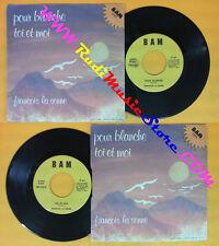 LP 45 7'' FRANCOIS LA SENNE Pour blanche Toi et moi italy BAM B 804 no cd mc dvd