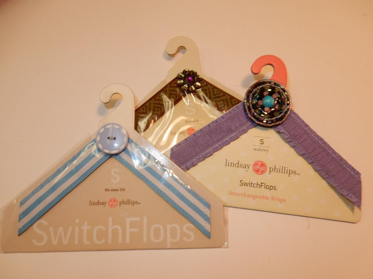 LINDSAY PHILLIPS SWITCH LOT FLOPS SMALL 5 6 LOT SWITCH NANCY AUBREY BONNIE 20d36d
