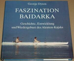 Faszination-BAIDARKA-G-Dyson-Aleuten-Kajak-Buch-in-TOP-Zustand-Wie-neu