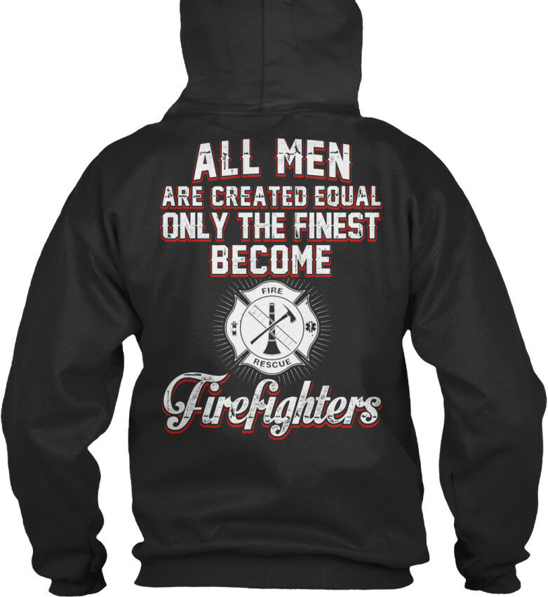 Love This Awesome Firefighters - All Men Are Created Standard College Hoodie  | Viele Sorten