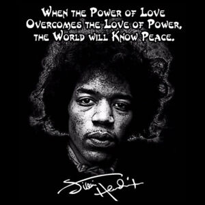 Details about Jimi Hendrix T Shirt quote Power of love anti Trump