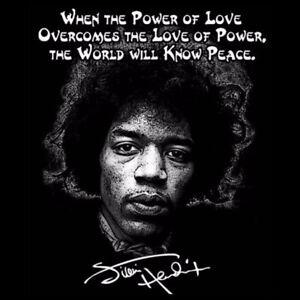 Jimi Hendrix T Shirt Quote Power Of Love Anti Trump Ebay