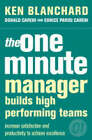 The One Minute Manager: The One Minute Manager Builds High Performing Teams by Donald Carew, Kenneth H. Blanchard, Eunice Parisi-Carew (Paperback, 2000)