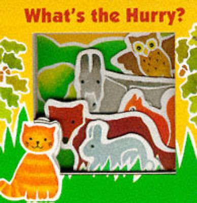 Jones NFA, Catherine, McQuinn, Anna, What's the Hurry? (Animal Friends S.), Very
