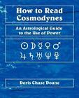 How to Read Cosmodynes von Doris Chase Doane (2009, Taschenbuch)