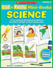 Cut & Paste Mini-Books: Science  : 15 Fun, Interactive Mini-Books That Reinforce Key Science Concepts and Boost Reading Skills by Nancy I Sanders (Paperback / softback, 2011)