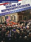 Meet the House of Representatives by Therese M Shea (Hardback, 2012)