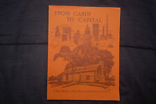 FROM CABIN TO CAPITAL - A Brief History of Des Moines, Iowa by LeRoy G. Pratt
