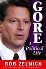 Gore: A Political Life by Robert Zelnick (Hardback, 1999)