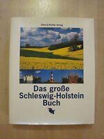 Das große Schleswig-Holstein Buch - Großbildband - gebundene Ausgabe 1996