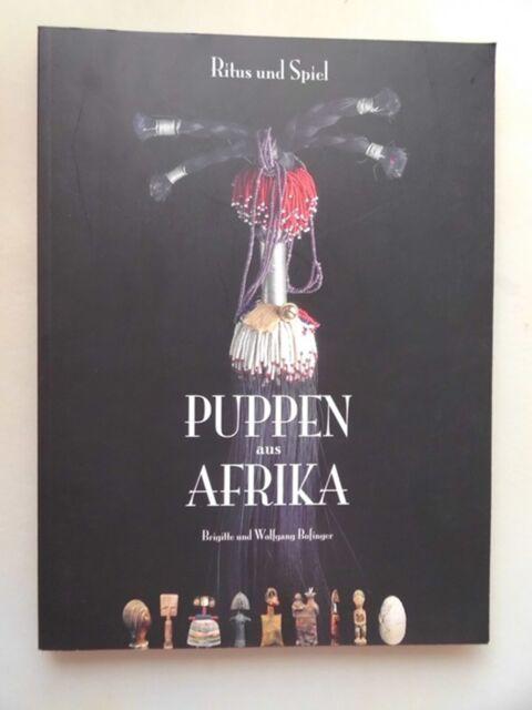 Puppen aus Afrika : Ritus und Spiel