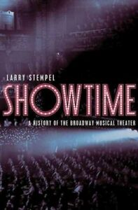 Showtime-A-History-of-the-Broadway-Musical-Theater-Hardcover-by-Stempel-L