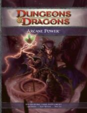 D&d Supplement: Arcane Power : A 4th Edition D&D Supplement by Peter Lee, Logan Bonner, Eytan Bernstein and Wizards of the Coast Team (2009, Hardcover)