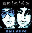Half Alive by Suicide (Vinyl, Dec-2006, ROIR)