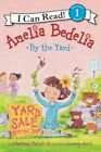 Amelia Bedelia by The Yard (i Can Read Books Level 1) Hardcover – 1 Jan 2016