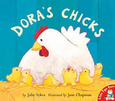 """AS NEW"" Sykes, Julie, Dora's Chicks (Dora), Book"